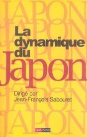 La Dynamique Du Japon - Histoire De La Premiere Modernite D'Asie - Intérieur - Format classique