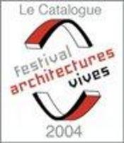 Des architectures vives. 26 installations architecturales - Intérieur - Format classique