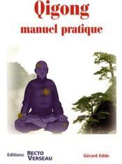 Qigong ; manuel pratique - Couverture - Format classique