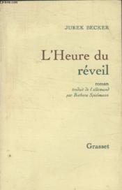 Lheure Du Reveil. - Couverture - Format classique