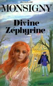 Divine Zephyrine. - Couverture - Format classique
