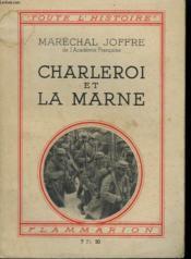 Charleroi Et La Marne. Collection : Toute L'Histoire N° 1 - Couverture - Format classique