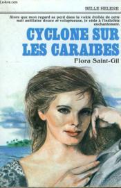 Cyclone Sur Les Caraibes. Collection : A La Belle Helene. - Couverture - Format classique