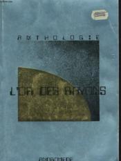L'Or Des Rayons. Anthologie - Couverture - Format classique