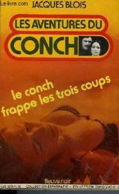 Le Conch Frappe Les Trois Coups - Couverture - Format classique