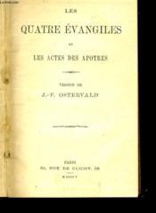 Les Quatres Evangiles Et Les Actes Des Apotres - Couverture - Format classique