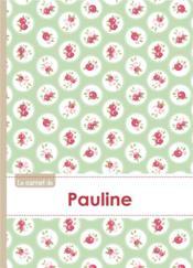Carnet Pauline Lignes,96p,A5 Rosesteatime - Couverture - Format classique