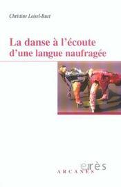 La danse a l'ecoute d'une langue naufragee - Intérieur - Format classique