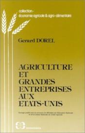 Agriculture et grandes entreprises aux Etats-Unis - Couverture - Format classique