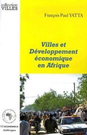 Villes et développement économique en Afrique - Couverture - Format classique
