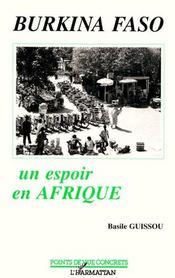 Burkina Faso, un espoir en Afrique - Intérieur - Format classique