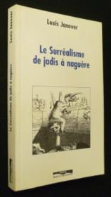 Surrealisme De Jadis A Naguere - Couverture - Format classique