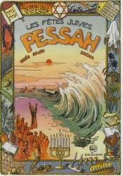 L'histoire des fêtes juives en bandes dessinées ; Pessah - Couverture - Format classique