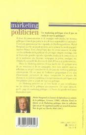 Le marketing politicien ; grandeur et décadence des stratégies du pouvoir - 4ème de couverture - Format classique
