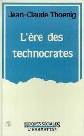 L'Ere Des Technocrates - Couverture - Format classique