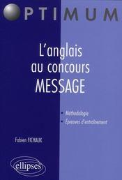 L'Anglais Au Concours Message Methodologie Epreuves D'Entrainement - Intérieur - Format classique