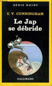 Collection : Serie Noire N° 1998 Le Jap Se Debride - Couverture - Format classique