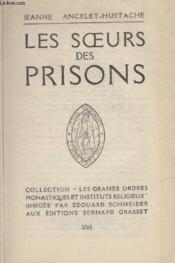 Les Soeurs Des Prisons. - Couverture - Format classique