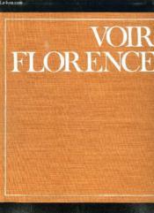 Voir Florence. - Couverture - Format classique