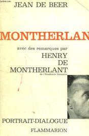 Montherlant Ou L'Homme Encombre De Dieu Avec Des Remarques Par Henry De Montherlant. - Couverture - Format classique