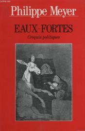 Eaux-Fortes. Croquis Politiques. - Couverture - Format classique