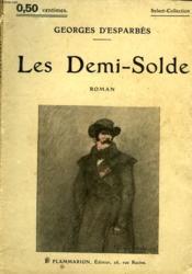 Les Demi-Solde. Collection : Select Collection N° 38 - Couverture - Format classique