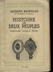Histoire De Deux Peuples Continuee Jusqu'A Hitler. Collection : Toute L'Histoire N° 2 - Couverture - Format classique