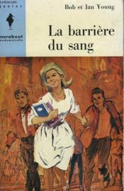 La Barriere Du Sang - Accross The Tracks - Couverture - Format classique