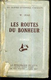 Les Routes Du Bonheur. - Couverture - Format classique