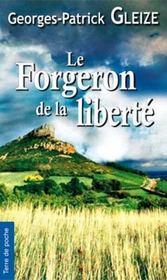 Le forgeron de la liberté - Intérieur - Format classique
