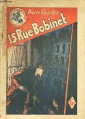 15, Rue Bobinet / Collection Bayard. - Couverture - Format classique