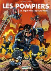 Les pompiers T.8 ; la ligue des sapeurs-héros - Couverture - Format classique