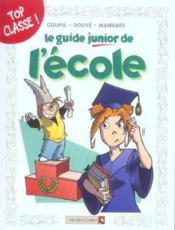 Le guide junior de l'école - Couverture - Format classique