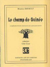 Le champ de guinee ; comedie pour enfants et adolescents - Intérieur - Format classique