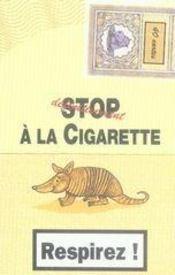 Définitivement stop à la cigarette ; 40 stratégies pour arrêter de fumer ; coffret - 4ème de couverture - Format classique