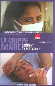 La grippe aviaire : comment s'y préparer ? - Intérieur - Format classique