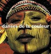 Nouvelle Guinee - Danses De La Couleur - Intérieur - Format classique