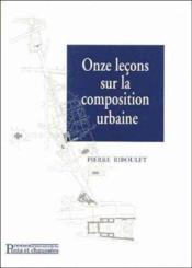 11 Lecons Sur Composition Urbaine - Couverture - Format classique