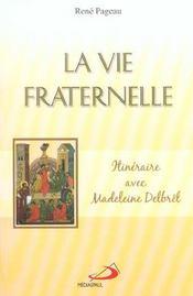 La vie fraternelle ; itinéraire avec Madeleine Delbrêl - Intérieur - Format classique
