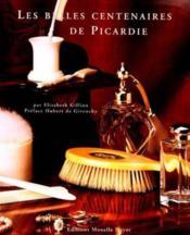 Les belles centenaires de Picardie - Couverture - Format classique