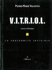 Vitriol fraternite invisible - Couverture - Format classique