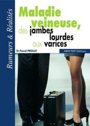 Maladie veineuse, des jambes lourdes aux varices - Couverture - Format classique