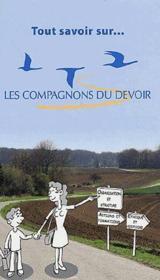 Tout Savoir Sur Les Compagnons Du Devoir - Couverture - Format classique