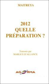 2012 ; quelle préparation ? - Couverture - Format classique