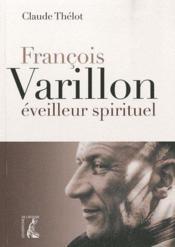 François Varillon éveilleur spirituel - Couverture - Format classique