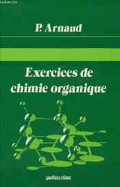 Exercices de chimie organique - Couverture - Format classique
