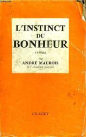 L Instinct Du Bonheur. - Couverture - Format classique