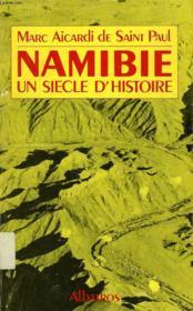 Namibie: Un Siecle D'Histoire - Couverture - Format classique