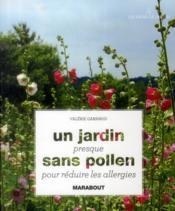 Un jardin presque sans pollen pour réduire les allergies - Couverture - Format classique