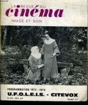 Revue De Cinema - Image Et Son N° 274 - Programmation 1973 - 1974 U.F.O.L.E.I.D. - Citevox - Couverture - Format classique